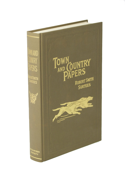 Town and Country Papers by RS Surtees